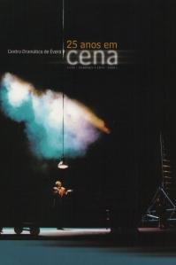 Centro Dramático de Évora. 25 Anos em Cena (2000).